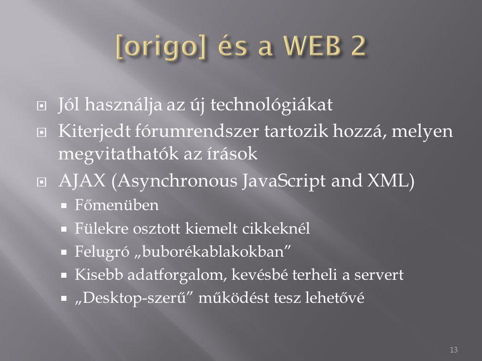 [origo] és a WEB 2 Jól használja az új technológiákat
